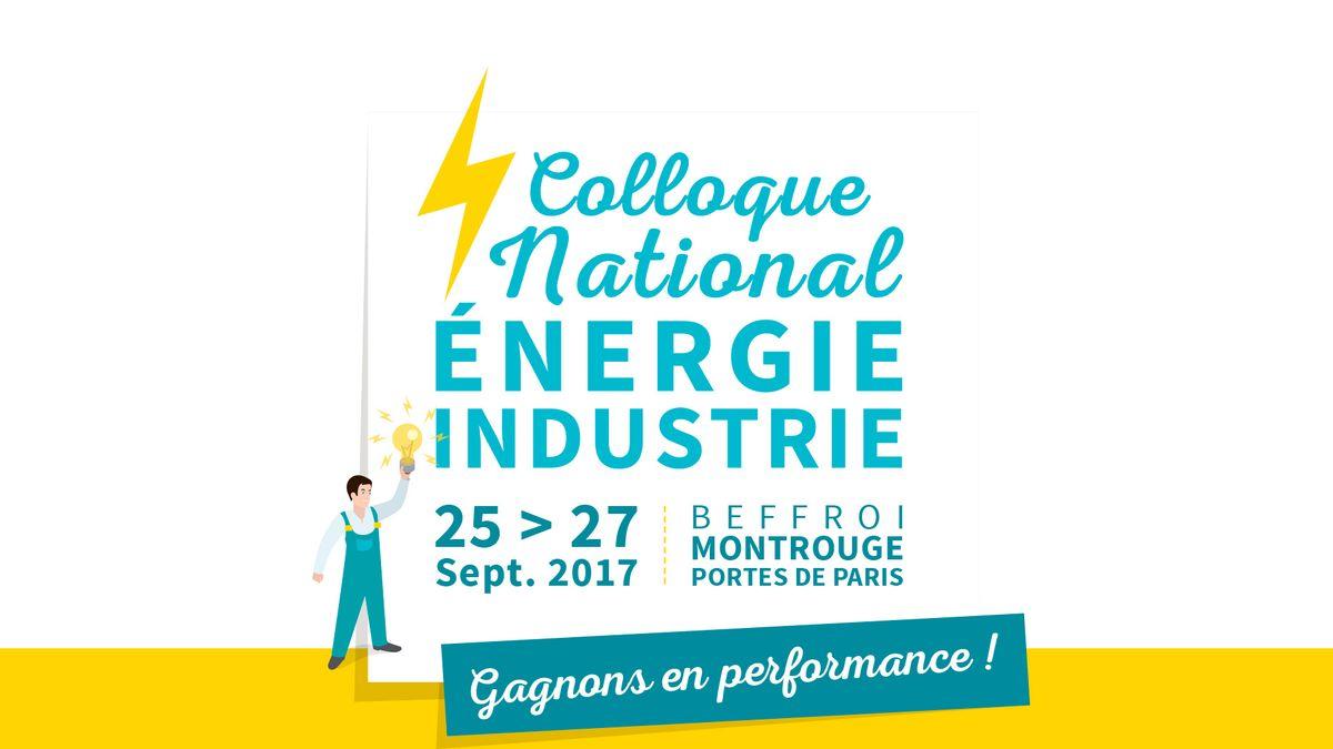 Colloque Énergie Industrie : Gagnons en performance !